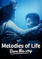 Melodies of Life - Born This Way
