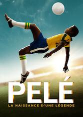 Search netflix Pelé: Birth of a Legend