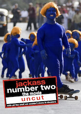 Search netflix Jackass: Number Two: Unrated Version